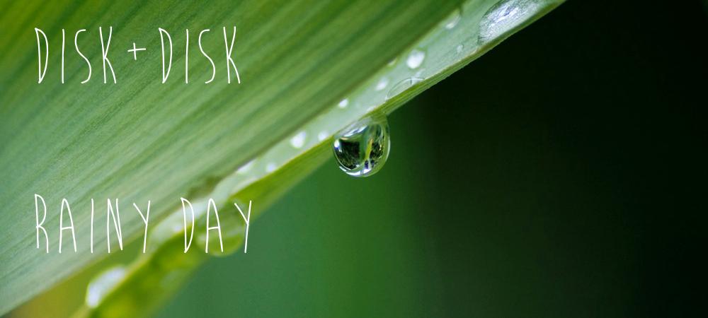 雨の日の過ごし方2/disk