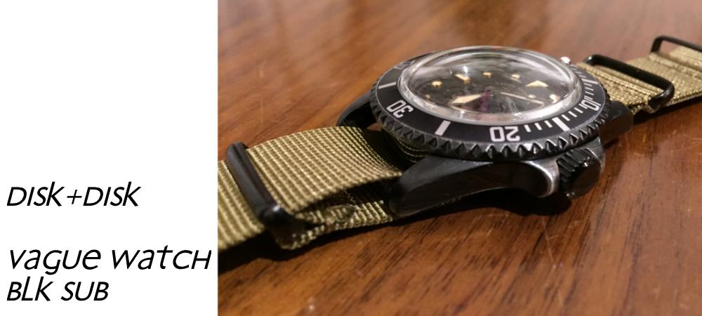 vague watchを購入して4/disk