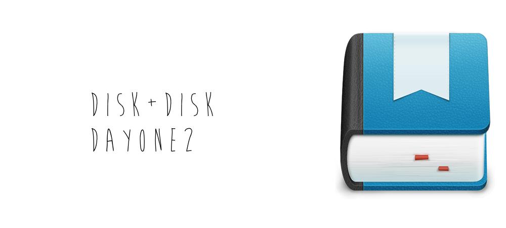 disk-dayone2