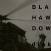 『ブラックホークダウン』それは破壊の記録。