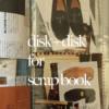 スクラップブックのススメ。細かい切り抜き素材や資料管理方法。